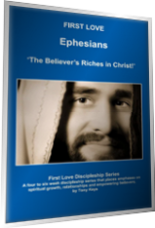 First Love Discipleship Series - Ephesians